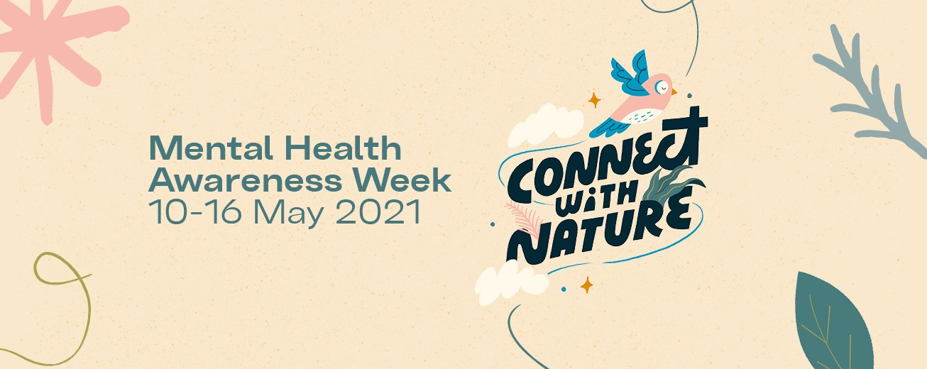 Mental Health Awareness Week 2021 - SIL talks about the links between Mental Health, exercise and nature as part of it's 25k Mile challenge